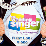 BWW Presents: 'The Wedding Singer' First Look Video