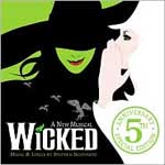 'Wicked' 5th Anniversary Edition Cast Recording Re-Release Features Bonus Disc and Songs