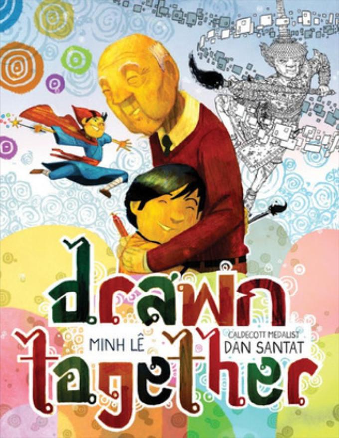 BWW Review: DRAWN TOGETHER by Minh Lê & Dan Santat