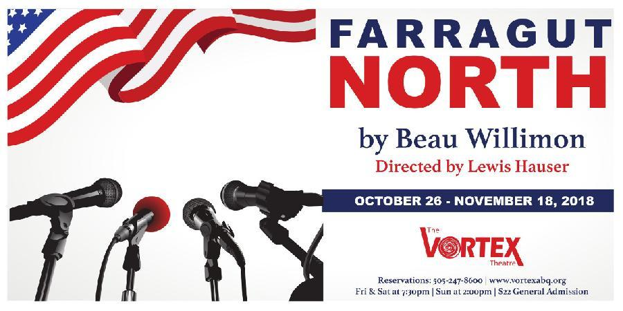 BWW Review: FARRAGUT NORTH at The Vortex Theatre