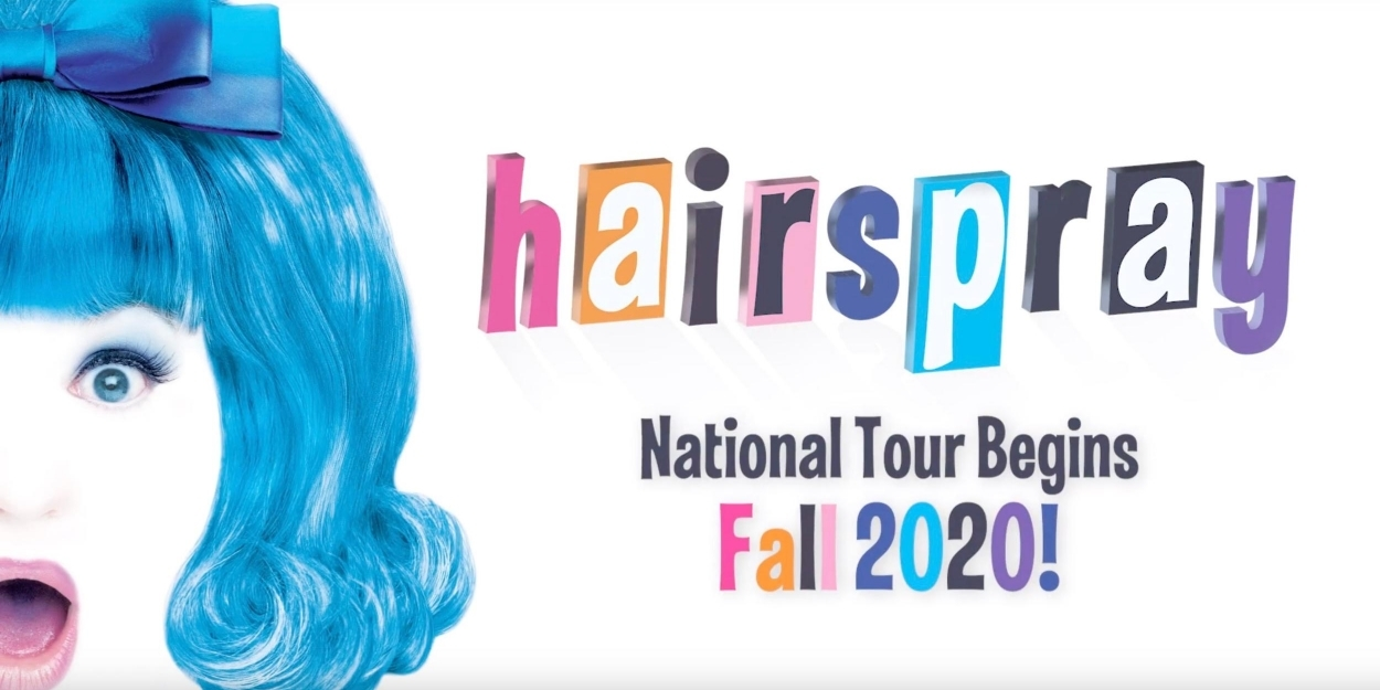 Jawga Boyz Tour 2020 Rialto Chatter: HAIRSPRAY To Launch National Tour Fall 2020?