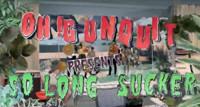 VIDEO: OH! GUNQUIT Releases New Video SO LONG SUCKER Photo