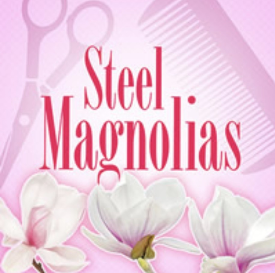 Review Roundup: STEEL MAGNOLIAS at Playhouse On Park