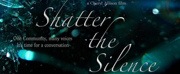BWW Interview: SHATTER THE SILENCE Documentary by Cheryl Allison Takes Shape