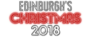 Full Programme Revealed For Edinburgh's Christmas 2018