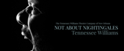TWTC Presents NOT ABOUT NIGHTINGALES