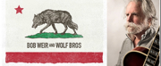 Bob Weir And Wolf Bros Trio Featuring Don Was & Jay Lane Perform the Songs Of Grateful Dead And More ?