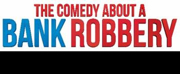 Julia Frith, Liam Jeavons, Jack Whittle, and Jean-Luke Worrell Join the Cast of THE COMEDY ABOUT A BANK ROBBERY