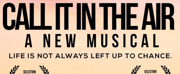 BWW Previews: CALL IT IN THE AIR Musical Has Florida Debut At Tampa International Fringe Festival at HCC Ybor City Campus Theatre