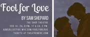 ABB Collective Presents FOOL FOR LOVE By Sam Shepard