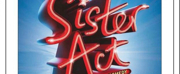 SISTER ACT! THE MUSICAL Opens This Month at Stage Coach Theatre