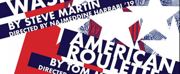 Notre Dame's Department of Film, Television, and Theatre Presents WASP and AMERICAN ROULETTE
