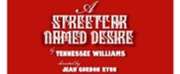 BWW Review: A STREETCAR NAMED DESIRE at MuCCC