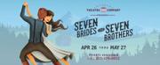 Granbury Theatre Company Presents SEVEN BRIDES FOR SEVEN BROTHERS