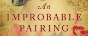 Gary Dickson Publishes Historical Romance AN IMPROBABLE PAIRING