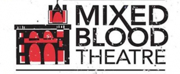 Mixed Blood Will Stage Broadway Hopeful History Play ROE