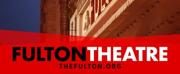 Fulton Theatre Announces 2018-19 Season