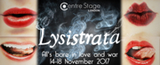 Centre Stage London Presents New Adaptation of LYSISTRATA