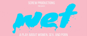 Screw Productions Presents The Dutch Premiere Of WET