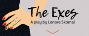 Lenore Skomal's New Play THE EXES Takes the Stage For Industry Reading