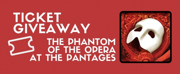 Contest: Win Tickets To PHANTOM at the Hollywood Pantages Theatre!