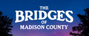 THE BRIDGES OF MADISON COUNTY Comes To Theatre Lawrence