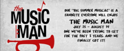 Swarner, Bell, and Soldo to Lead THE MUSIC MAN at The Firehouse Theatre