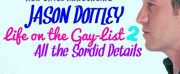 Spotlighters presents: Jason Dottley: LIFE ON THE GAY LIST 2