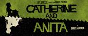 Derek Ahonen Talks CATHERINE AND ANITA