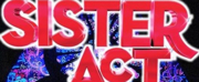 SISTER ACT Dazzles at New Stage Theatre Beginning 5/29