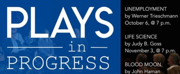PLAYS IN PROGRESS Comes To Arkansas Repertory Theatre This Winter