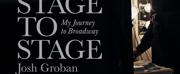 BWW Review: STAGE TO STAGE: My Journey to Broadway by Josh Groban