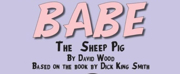 BABE, THE SHEEP-PIG Promises A Rip Snorting Good Time