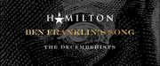VIDEO: Unreleased HAMILTON Song 'Ben Franklin's Song' ft. The Decemberists