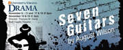 University of Virginia Department of Drama��presents: SEVEN GUITARS