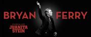 Bryan Ferry Announces Special Guest Juanita Stein On Australian & New Zealand Tour