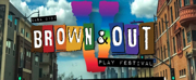 CASA 0101 Theater Will Present BROWN & OUT V