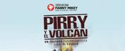 BWW Review: PIRRY Y EL VOLC?N at Teatro Nacional Fanny Mikey