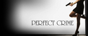 PERFECT CRIME Will Celebrate Its 31st Anniversary On April 18