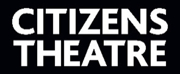 Citizens Theatre To Present Work Across Scotland During Transformative Redevelopment