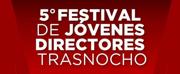 BWW Review: Quinta edici�n del Festival J�venes Directores en el Trasnocho Cultural
