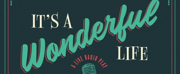 IT'S A WONDERFUL LIFE Takes The Stage at TheatreSquared November 29