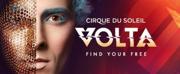 Cirque du Soleil's VOLTA Extends in San Francisco