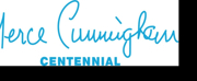 Merce Cunningham Trust Announces Fall Programming For Global Centennial Celebration