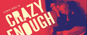 10th Anniversary Special Engagement Of Storm Large's CRAZY ENOUGH Announced