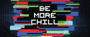 BE MORE CHILL Vinyl Cast Recording Now Available for Pre-Order Photo