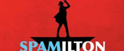 The UK Premiere Of SPAMILTON: AN AMERICAN PARODY Extends Due To Public Demand