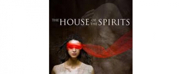Syracuse University Department of Drama presents 'The House of the Spirits'