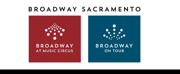 Nonprofit California Musical Theatre Changes Company Name To Broadway Sacramento