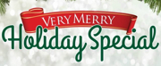 Blumenthal Performing Arts Announces 'Very Merry Holiday Special'